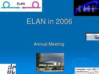 ELAN in 2006