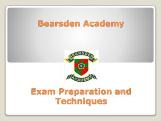 Bearsden Academy Exam Preparation and Techniques