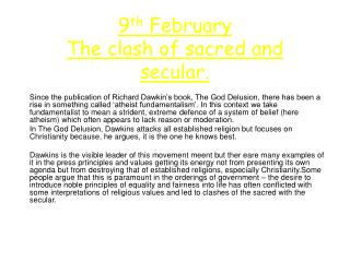 9 th  February The clash of sacred and secular.