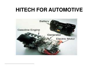 HITECH FOR AUTOMOTIVE