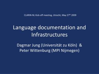 Language documentation and Infrastructures