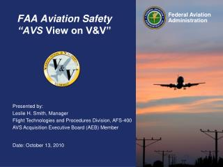 "FAA Aviation Safety  ""AVS  View on V&V"""