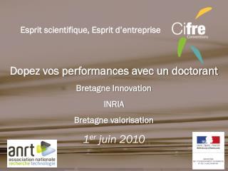 Dopez vos performances avec un doctorant Bretagne Innovation  INRIA   Bretagne valorisation