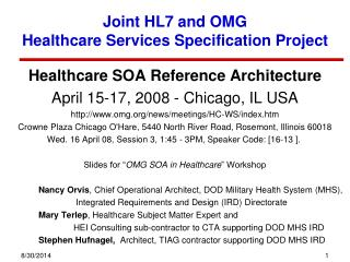 Joint HL7 and OMG  Healthcare Services Specification Project