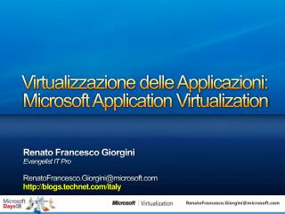 Virtualizzazione delle Applicazioni: Microsoft Application Virtualization