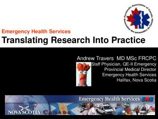 Emergency Health Services Translating Research Into Practice