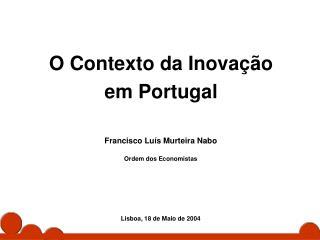 O Contexto da Inovação  em Portugal