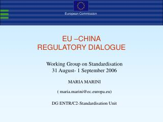 EU –CHINA REGULATORY DIALOGUE