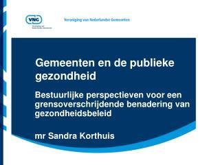 Gemeenten en de publieke gezondheid
