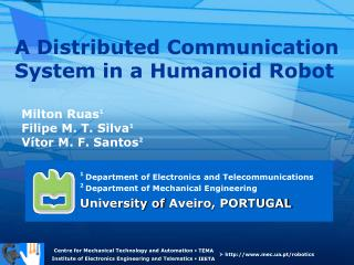 A Distributed Communication System in a Humanoid Robot