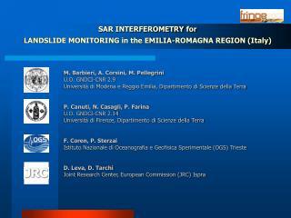 SAR INTERFEROMETRY for LANDSLIDE MONITORING in the EMILIA-ROMAGNA REGION (Italy)