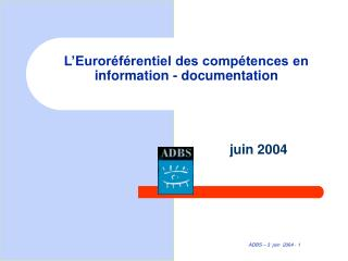 L�Euror�f�rentiel des comp�tences en information - documentation