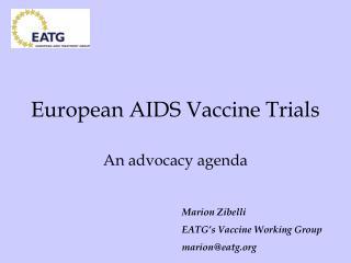 European AIDS Vaccine Trials