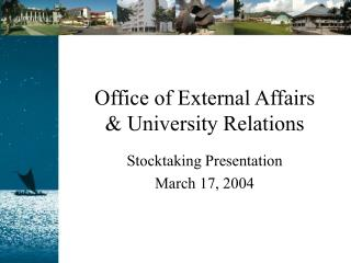 Office of External Affairs  & University Relations
