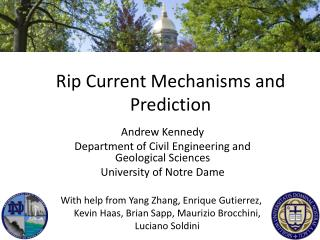Rip Current Mechanisms and Prediction