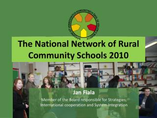 The National Network of Rural Community Schools 2010