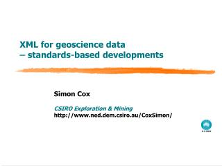 XML for geoscience data  – standards-based developments