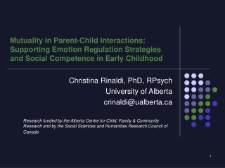 Christina Rinaldi, PhD, RPsych University of Alberta  crinaldi@ualberta