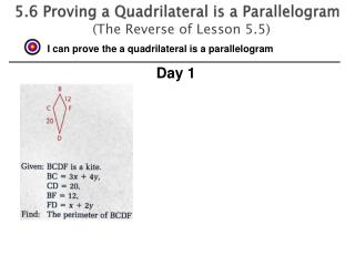 5.6 Proving  a Quadrilateral is a  Parallelogram