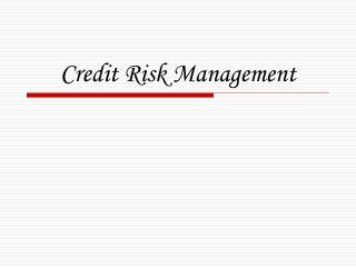 Credit Risk Management