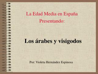 La Edad Media en España