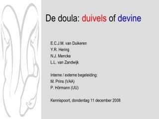 De doula:  duivels  of  devine