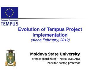 Moldova State University project coordinator – Maria BULGARU habilitat doctor, professor