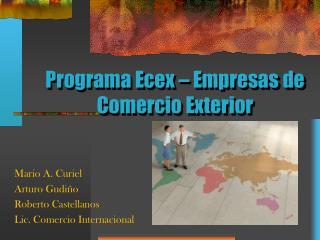 Programa Ecex – Empresas de Comercio Exterior