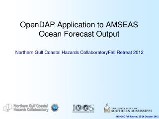 OpenDAP Application to AMSEAS Ocean Forecast Output