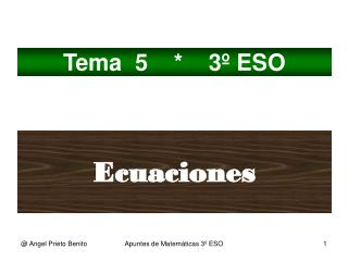 Tema  5    *    3º ESO