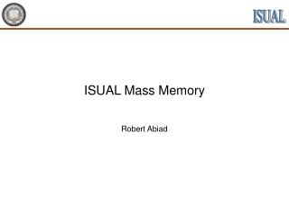 ISUAL Mass Memory