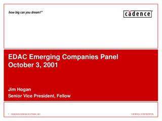 EDAC Emerging Companies Panel October 3, 2001
