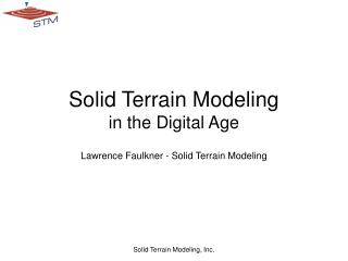 Solid Terrain Modeling in the Digital Age