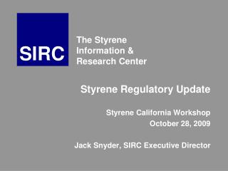 The Styrene Information & Research Center