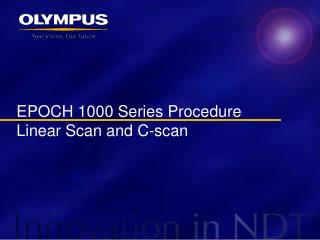 EPOCH 1000 Series Procedure Linear Scan and C-scan