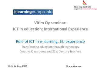 Vitim  Oy seminar:  ICT in education: International Experience