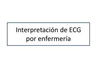 Interpretación de ECG  por enfermería
