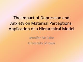 Jennifer McCabe University of Iowa