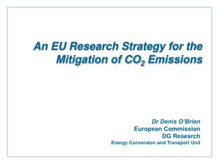 An EU Research Strategy for the Mitigation of CO 2  Emissions