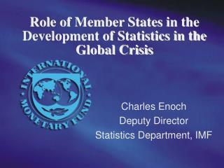 Role of Member States in the Development of Statistics in the Global Crisis