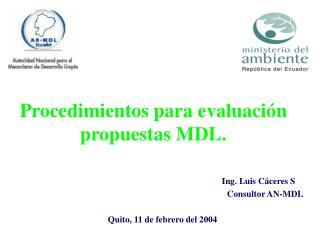 Procedimientos para evaluación propuestas MDL.
