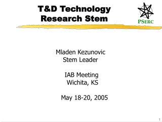 T&D Technology Research Stem