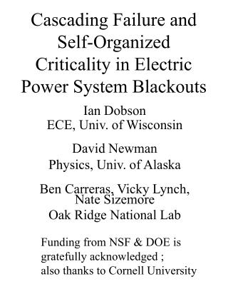 Cascading Failure and Self-Organized Criticality in Electric Power System Blackouts