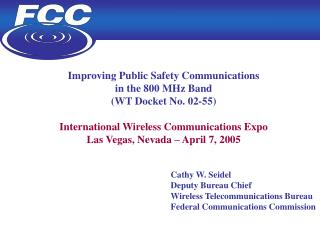 Improving Public Safety Communications  in the 800 MHz Band (WT Docket No. 02-55)