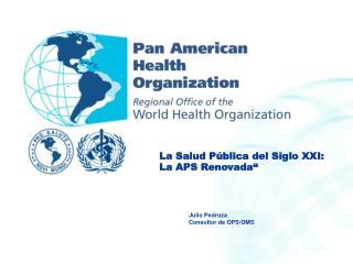 Julio Pedroza Consultor de OPS/OMS