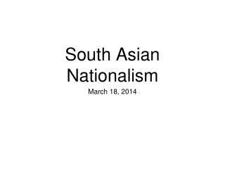 South Asian Nationalism