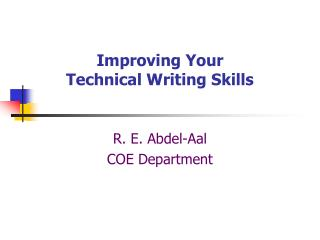 Improving Your  Technical Writing Skills