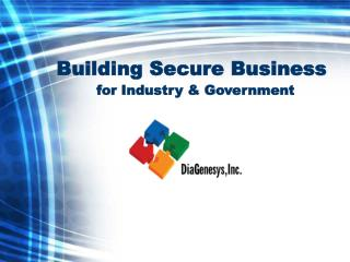 Building Secure Business for Industry & Government