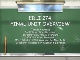EDLI 274 FINAL UNIT OVERVIEW