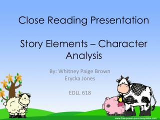 Close Reading Presentation Story Elements – Character Analysis